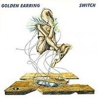 220px-Golden_Earring_-_Switch.jpg